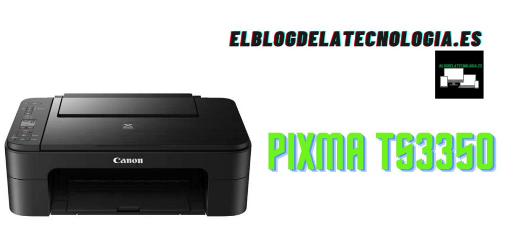 PIXMA TS3350: una buena impresora multifunción de inyección