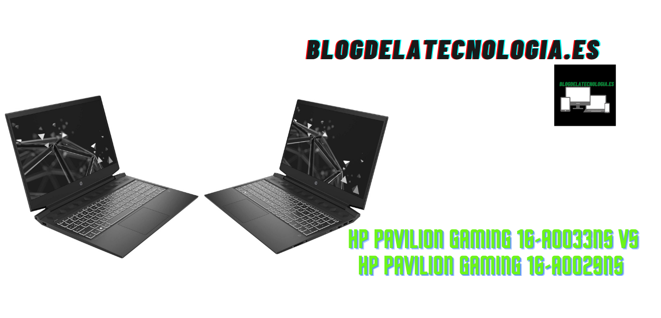 HP Pavilion Gaming 16-A0033NS vs HP Pavilion Gaming 16-A0029NS: opiniones