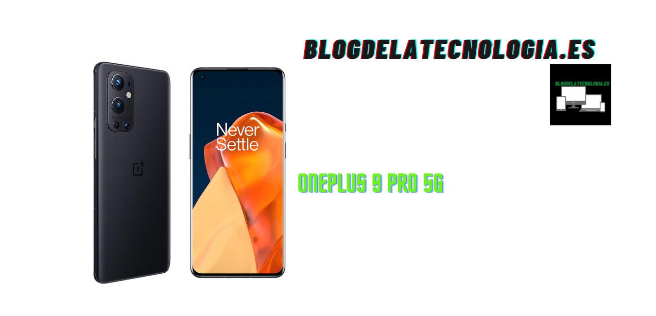 OnePlus 9 Pro 5G: análisis y opiniones