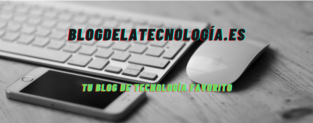 blogdelatecnolgia