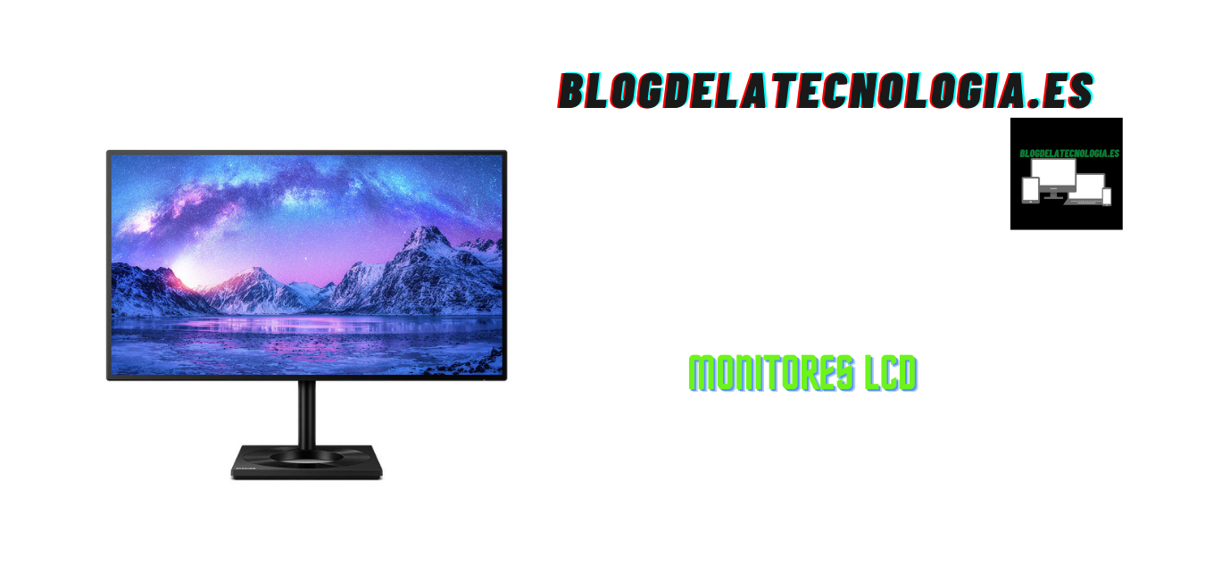 ¿Cuál es el funcionamiento de un monitor LCD?