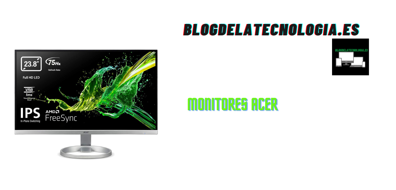 Monitores Acer: los 10 mejores